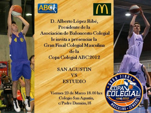Invitación gran final Copa Colegial ABC Madrid. San Agustín vs Estudio